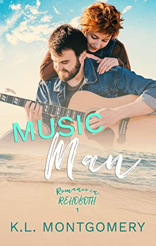 Music Man (Romance in Rehoboth Book 1) by [Montgomery, K.L. ]