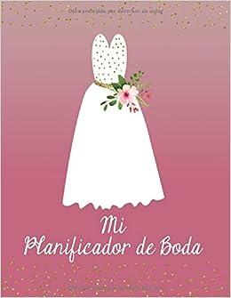 Mi Planificador De Boda: Un Organizador de Bodas, Vestido de Boda Color de Malva y Confeti Dorado (Spanish Edition): M2MParty Designs: 9781793297983: ...