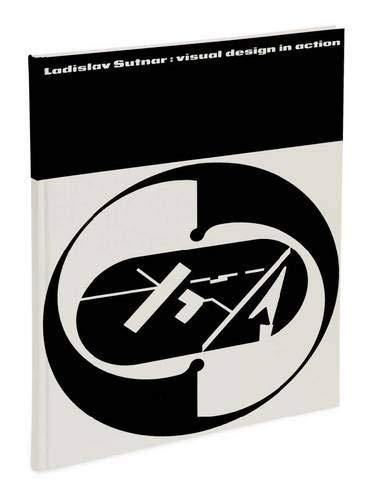 Ladislav Sutnar: Visual Design in Action by Lars Muller