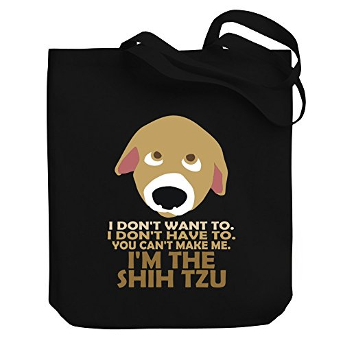 I'M Have Don'T Make Bag To Canvas Shih The Tzu Me You I Can'T Tote q0X5T5x