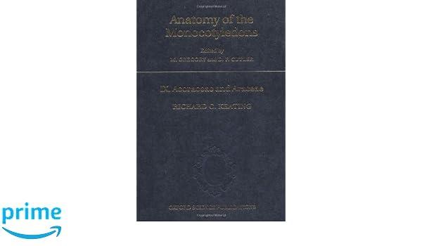 Anatomy of the Monocotyledons Acoraceae and Araceae Volume IX