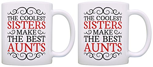 New Aunt Gifts Coolest Sisters Make the Best Aunts Baby Announcement Gift 2 Pack Mugs Cups White