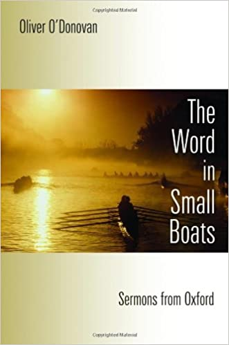 Word in Small Boats: Sermons from Oxford