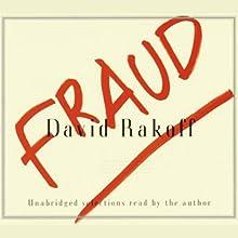 Fraud | Livre audio Auteur(s) : David Rakoff Narrateur(s) : David Rakoff