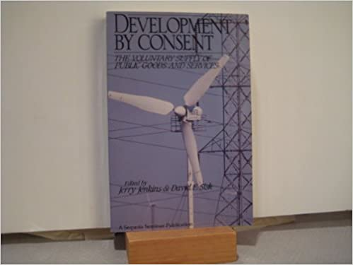 Development by Consent: The Voluntary Supply of Public Goods and Services (A Sequoia Seminar)