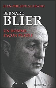 Bernard Blier un Homme Façon Puzzle (avec cahiers photos)