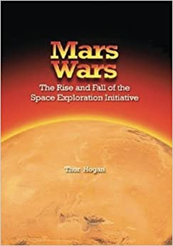 Book Mars Wars: The Rise and Fall of the Space Exploration Initiative (The NASA History Series) by National Aeronautics and Space Administration (2013-11-09)