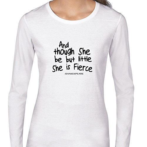 (Hollywood Thread Though She Be Little She Be Fierce - Shakespeare Women's Long Sleeve T-Shirt)