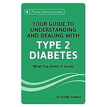 Understanding & Dealing with Type 2 Diabetes