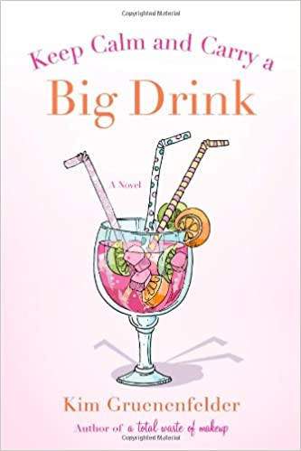 Book Keep Calm and Carry a Big Drink