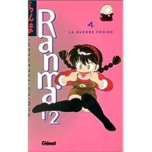 RANMA 1/2 T.04 : LA GUERRE FROIDE