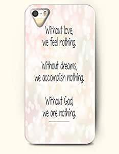 iPhone 4 4S Case OOFIT Phone Hard Case **NEW** Case with Design Without Love, We Feel Nothing. Without Dreams, We Accomplish Nothing, Without God, We Are Nothing- Lights - Case for Apple iPhone 4/4s