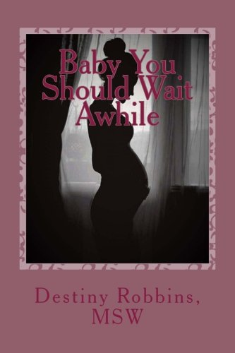 Download Baby You Should Wait Awhile pdf