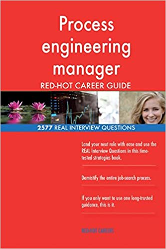 Process engineering manager RED-HOT Career Guide