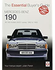 Mercedes-Benz 190: all 190 models (W201 series) 1982 to 1993: Essential Buyer's Guide
