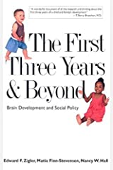 The First Three Years and Beyond: Brain Development and Social Policy (Current Perspectives in Psychology)
