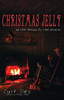 Christmas Jelly by [Iles, Curt]