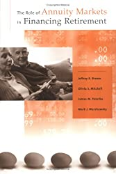The Role of Annuity Markets in Financing Retirement (MIT Press)