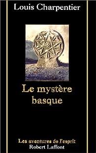 Le Mystère basque par Louis Charpentier