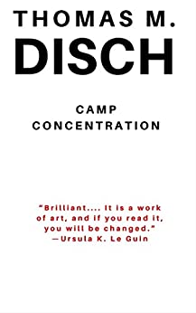 Camp Concentration by [Disch, Thomas M.]