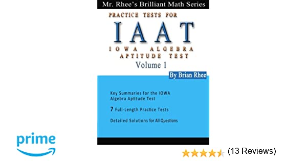 Solomon Academy's IAAT Practice Tests: Practice Tests for IOWA ...