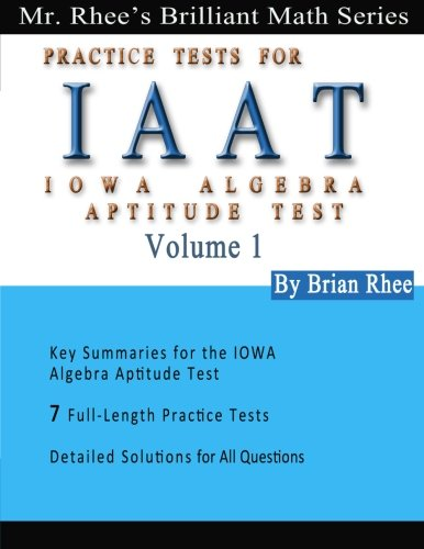 Solomon Academy's IAAT Practice Tests: Practice Tests for IOWA Algebra Aptitude Test