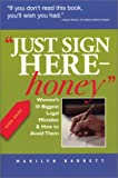 Just Sign Here, Honey, Marilyn Barrett, 1931868433