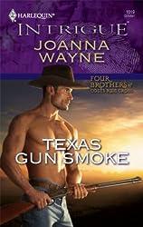 Texas Gun Smoke (Four Brothers of Colts Run Cross)