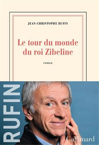 le-tour-du-monde-du-roi-zibeline-french-edition