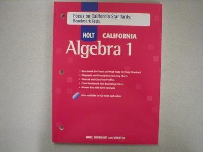 Holt Algebra 1 California: Focus On California Standards: Benchmark Tests Algebra 1