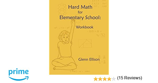 Counting Number worksheets math go worksheets : Hard Math for Elementary School: Workbook: Glenn Ellison ...
