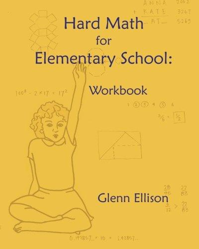 Hard Math for Elementary School: Workbook