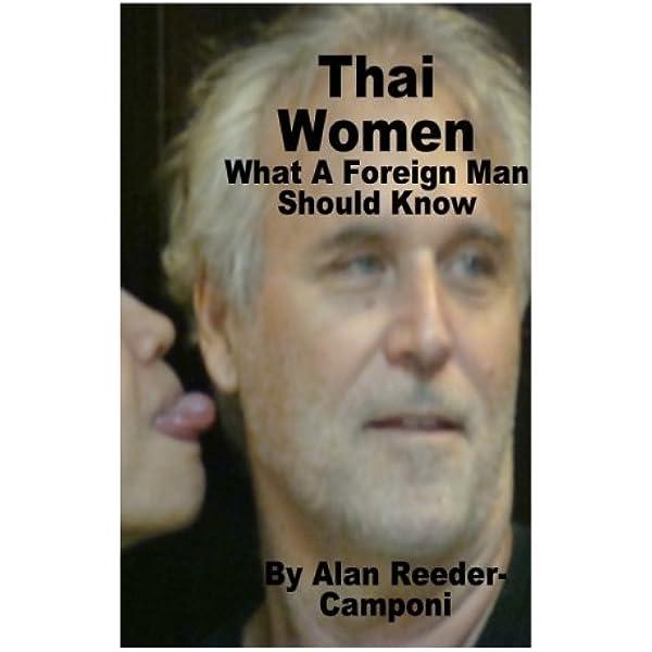 Do men like thai women why Things You