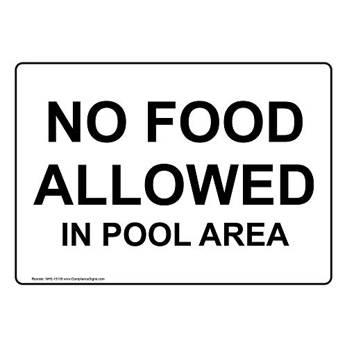 - No Food Allowed in Pool Area Safety Sign, White 10x7 in. Aluminum for Recreation by ComplianceSigns
