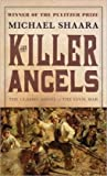 img - for The Killer Angels: The Classic Novel of the Civil War book / textbook / text book