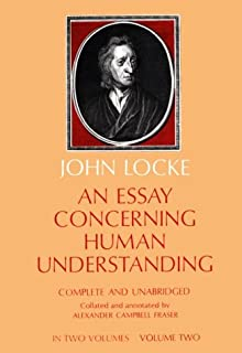 An Introduction to John Locke s  Essay Concerning Human Understanding  John Locke              Essay Concerning Human Understanding Since it is the