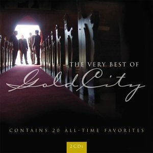 Very Best Of Gold City -