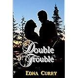 Double Trouble (Minnesota Romance Novel Series Book 9)