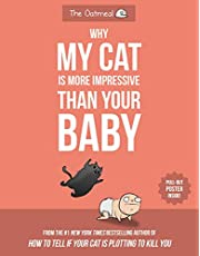 Inman, M: Why My Cat Is More Impressive Than Your Baby
