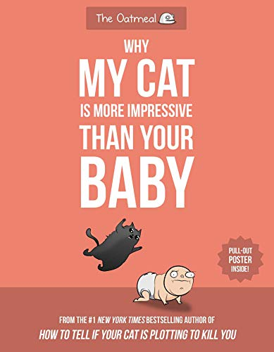 Why My Cat Is More Impressive Than Your Baby for sale  Delivered anywhere in Canada