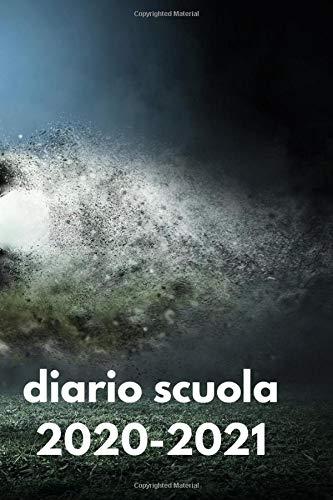 diario scuola 2020 2021: Agenda Scolastica 2020 2021 calcio
