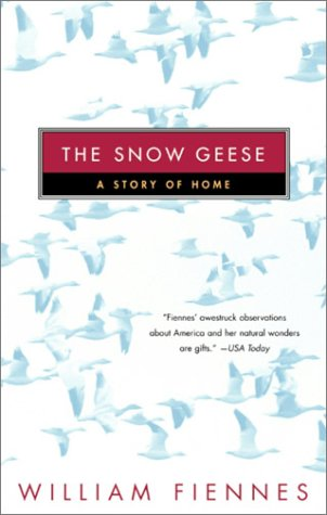 (The Snow Geese : A Story of Home)