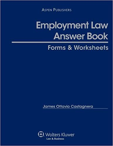 Employment Law Answer Book Forms and Worksheets: James O ...