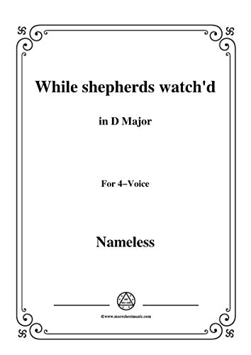 Nameless-Christmas Carol,While shepherds watch'd,in D Major,for voice and piano (French Edition)
