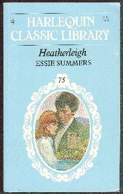 Heatherleigh (Harlequin Classic Library, No. 75)