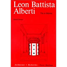 LÉON BATTISTA ALBERTI (VIE ET THÉORIE)