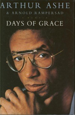 Books : Days of Grace: A Memoir by Arthur Ashe (1993-06-24)