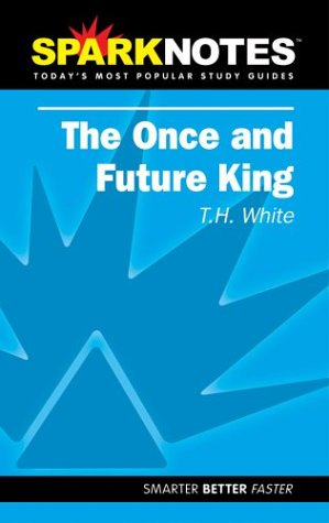 the-once-and-future-king-sparknotes-literature-guide-sparknotes-literature-guide-series