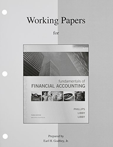 Working Papers to accompany Fundamentals of Financial Accounting