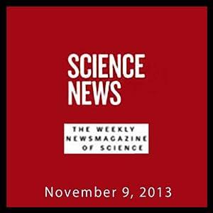 Science News, November 09, 2013 Periodical